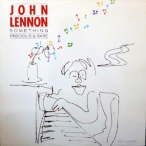 John Lennon - Something Precious & Rare