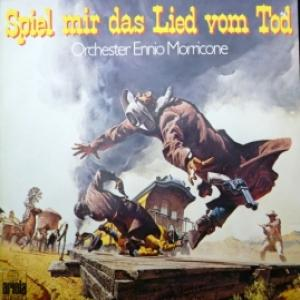 Ennio Morricone - Spiel Mir Das Lied Vom Tod (Once Upon A Time In The West)