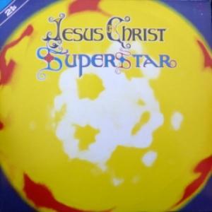 Andrew Lloyd Webber And Tim Rice - Jesus Christ Superstar - A Rock Opera