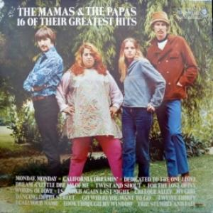 Mamas & Papas,The - 16 Of Their Greatest Hits (Club Edition)