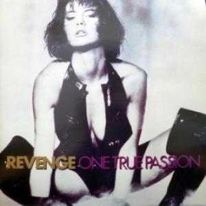 Revenge - One True Passion
