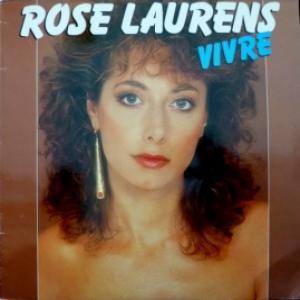 Rose Laurens - Vivre