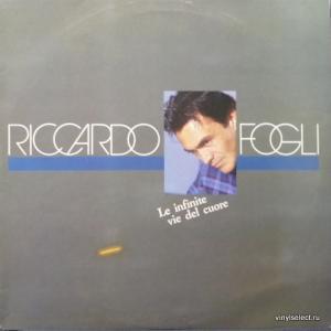 Riccardo Fogli - Le Infinite Vie Del Cuore