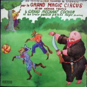 Le Grand Magic Circus - Le Grand Méchant Cochon et les Trois Gentils Petits Loups