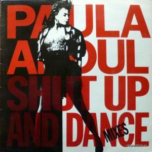 Paula Abdul - Shut Up And Dance (The Dance Mixes)