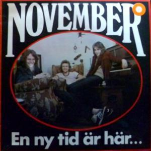 November - En Ny Tid Är Här...