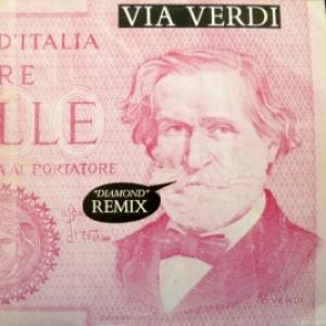 Via Verdi - Diamond Remix