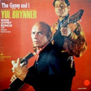 Yul Brynner (Юл Бриннер) - The Gypsy And I (feat. Aliosha Dimitrievitch)