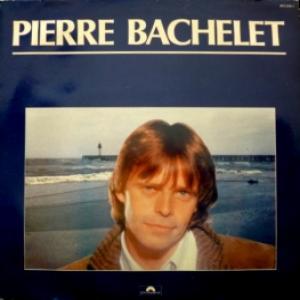Pierre Bachelet - Pierre Bachelet (1983)