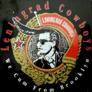 Leningrad Cowboys - We Cum From Brooklyn