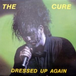 Cure,The - Dressed Up Again