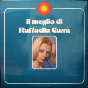 Raffaella Carra - Il Meglio Di Raffaella Carrà