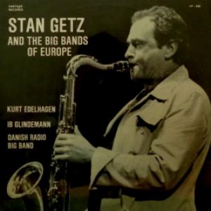 Stan Getz - Stan Getz And The Big Bands Of Europe