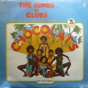 Chocolat's - The Kings Of Clubs