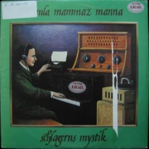 Samla Mammas Manna - Schlagerns Mystik / För Äldre Nybegynnare