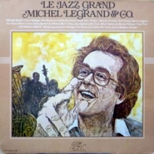 Michel Legrand - Le Jazz Grand