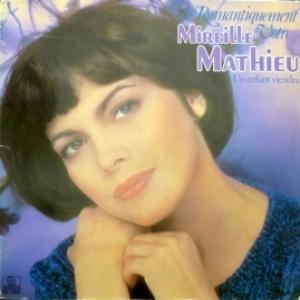 Mireille Mathieu - Romantiquement Votre - Un Enfant Viendra
