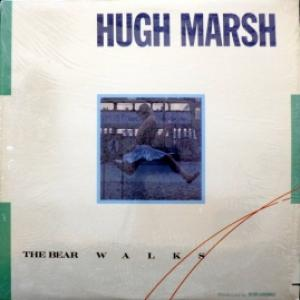 Hugh Marsh - The Bear Walks