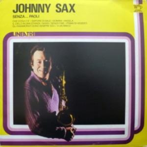 Johnny Sax - Senza... Paoli