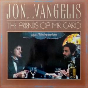 Jon And Vangelis - The Friends Of Mr. Cairo