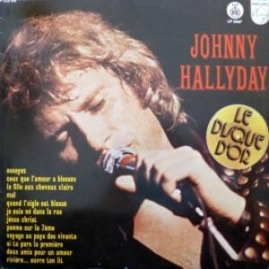 Johnny Hallyday - Le Disque D'Or