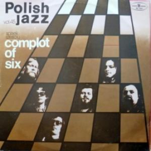 Spisek Szesciu - Complot Of Six (Polish Jazz Vol.45)