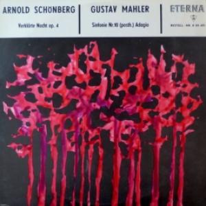 Arnold Schoenberg / Gustav Mahler -  Verklärte Nacht Op.4 / Sinfonie Nr.10 (Posth) Adagio