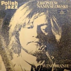 Zbigniew Namyslowski - Winobranie (Polish Jazz Vol. 33)