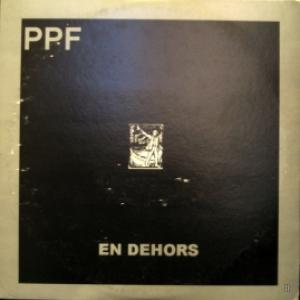 PPF - En Dehors (White Vinyl)