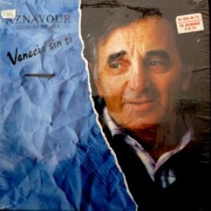 Charles Aznavour - Venecia Sin Ti - Sus Canciones
