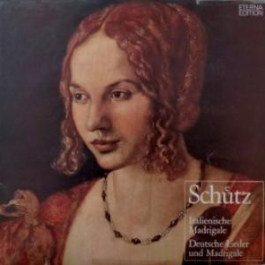 Heinrich Schutz - Italienische Madrigale/Deutsche Lieder Und Madrigale