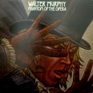 Walter Murphy - Phantom Of The Opera