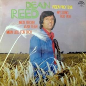 Dean Reed - My Song For You - Pisen Pro Tebe - Моя Песня Для Тебя