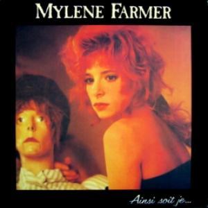 Mylene Farmer - Ainsi Soit Je...