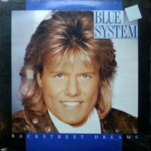 Blue System - Backstreet Dreams