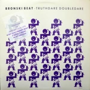 Bronski Beat - Truthdare Doubledare
