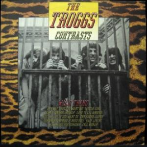 Troggs,The - Contrasts