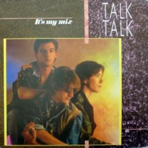 Talk Talk - It's My Mix
