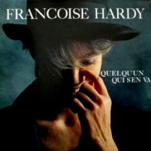 Francoise Hardy - Quelqu'Un Qui S'En Va