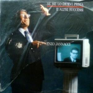 Enzo Jannacci - Se Me Lo Dicevi Prima E Altri Successi