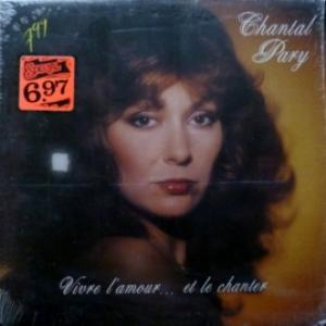 Chantal Pary - Vivre L'Amour...Et Le Chanter (feat. Claude Denjean)