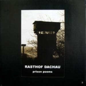 Rasthof Dachau - Prison Poems