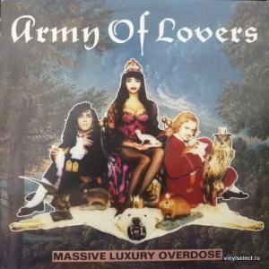 Army Of Lovers - Massive Luxury Overdose