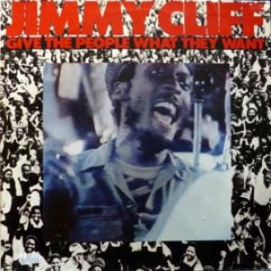 Jimmy Cliff - Give The People What They Want