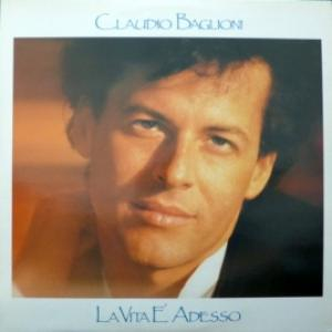 Claudio Baglioni - La Vita È Adesso