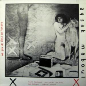 Aqsak Maboul - Un Peu De L Ame Des Bandits
