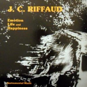 J.C. Riffaud - Emotion Life And Happiness