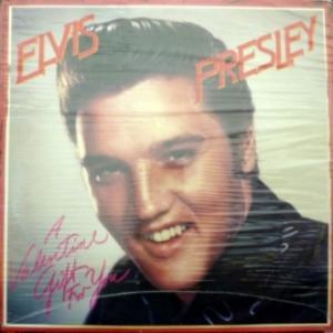 Elvis Presley - A Valentine Gift For You