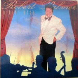 Robert Palmer - Ridin' High