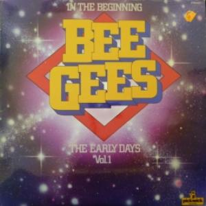 Bee Gees - In The Beginning - The Early Days Vol. 1